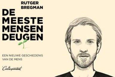Rutger Bregman: de meeste mensen deugen